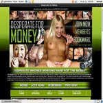 Join Desperate For Money For Free